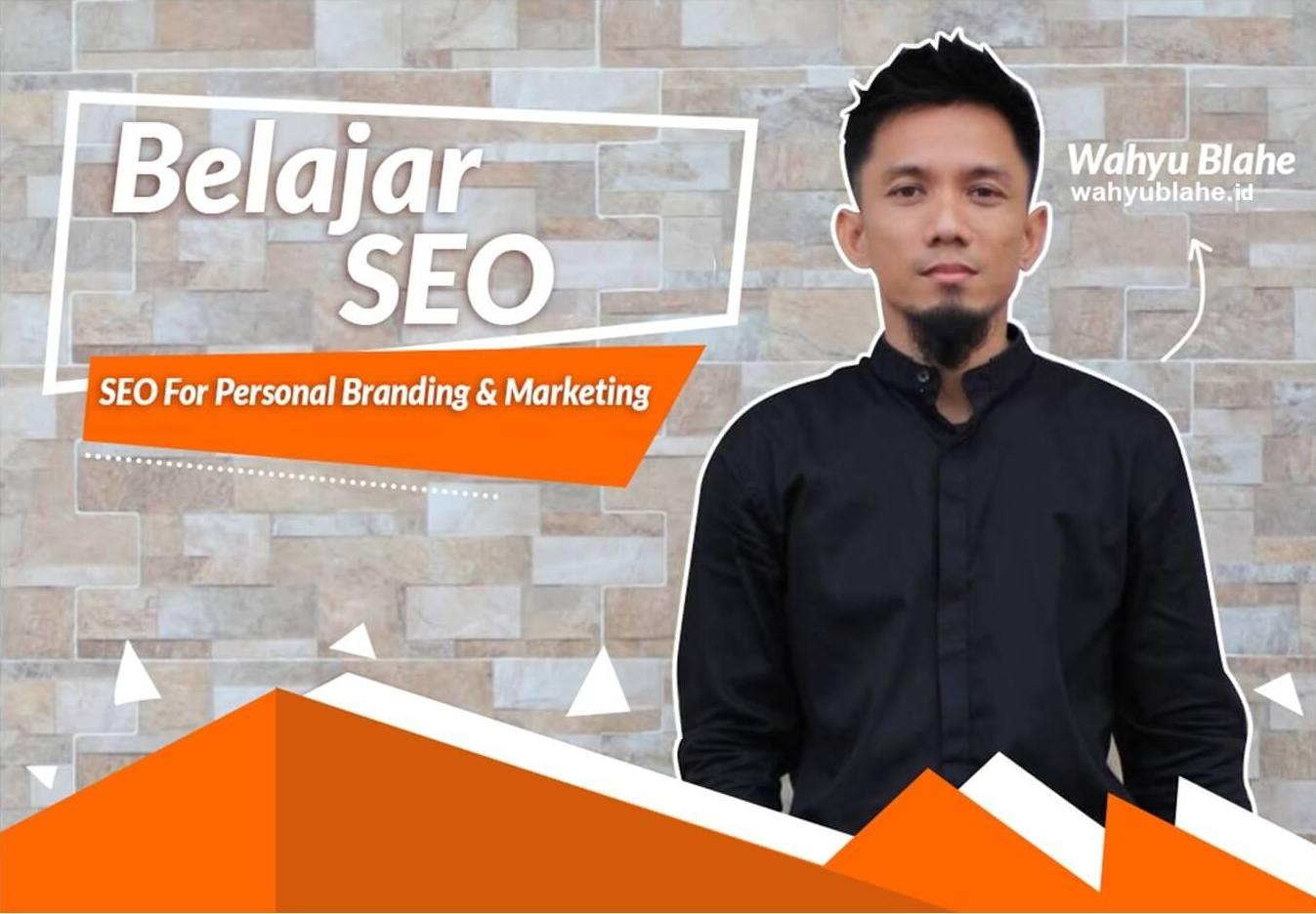 Belajar SEO Dari Guru Pakar Master Konsultan Ahli SEO Indonesia di Medan Wahyu Blahe - WA: 085261199133