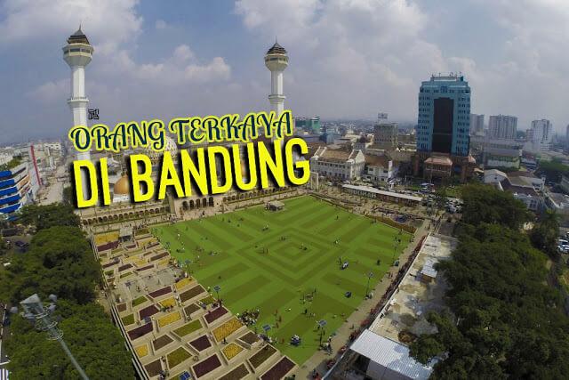 Orang Terkaya di Bandung