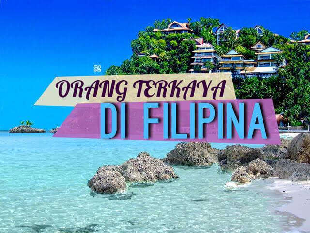 Orang Terkaya di Filipina