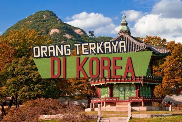 Orang Terkaya di Korea