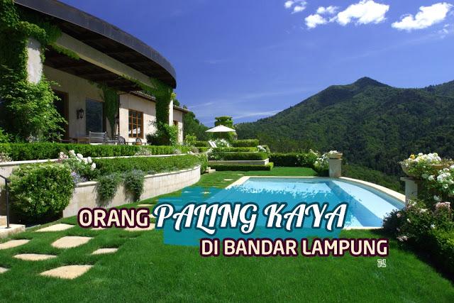 Orang Terkaya di Lampung