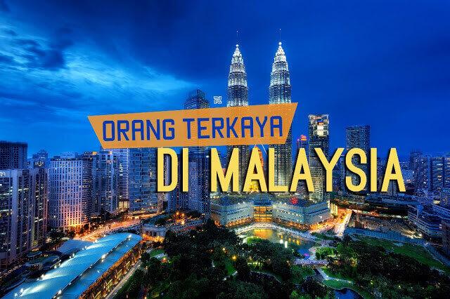 Orang Terkaya di Malaysia