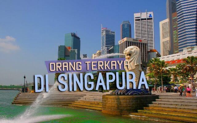 Orang Terkaya di Singapura