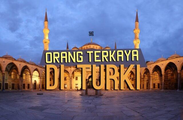 Orang Terkaya di Turki