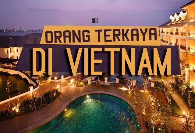 Orang Terkaya di Vietnam