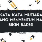 Kata Kata Mutiara Yang Menyentuh Hati Bikin Baper