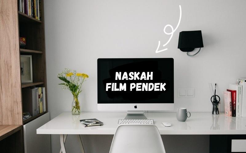 Contoh Naskah Film Pendek