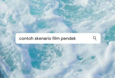 Contoh Skenario Film Pendek